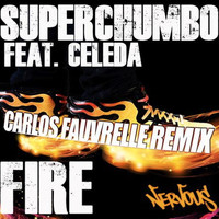 Superchumbo - Fire (feat. Celeda)