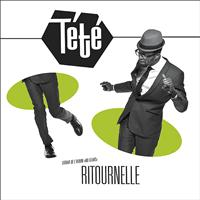 Tété - Ritournelle - Single