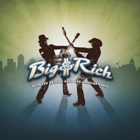 Big & Rich - Between Raising Hell And Amazing Grace (iTunes Pre-Order Standard Version)
