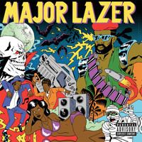 Major Lazer - Guns Don't Kill People...Lazers Do (Deluxe preorder version)