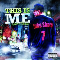 Luke Sharp - This Is Me