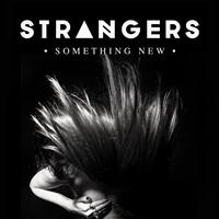 Strangers - Something New
