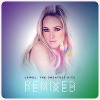 Jewel - The Greatest Hits Remixed