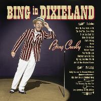 Bing Crosby - Bing In Dixieland