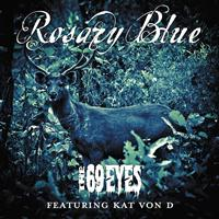The 69 Eyes - Rosary Blue (feat. Kat Von D)