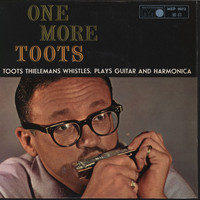 Toots Thielemans - One More Toots