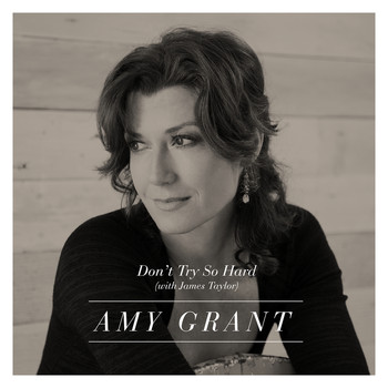 Amy Grant - Don't Try So Hard