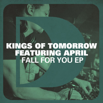 Kings of Tomorrow - Fall For You EP (feat. April)