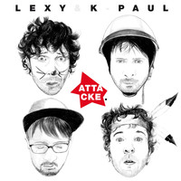 Lexy & K-Paul - Attacke (Deluxe Version)