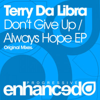 Terry Da Libra - Don't Give Up / Always Hope EP