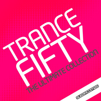 Tritonal feat. Cristina Soto - Trance 50 - The Ultimate Collection