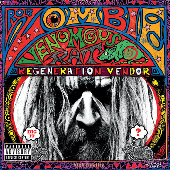 Rob Zombie - Venomous Rat Regeneration Vendor (Explicit)