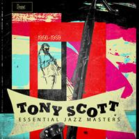 Tony Scott - Essential Jazz Masters 1956-1959