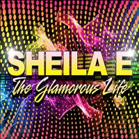 Sheila E - The Glamorous Life (Re-Recorded) - Single