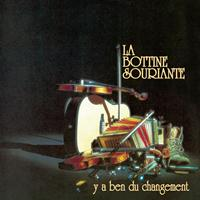 La Bottine Souriante - Y'a ben du changement
