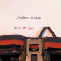 Joshua Radin - Wax Wings
