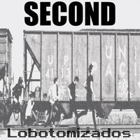 Second - Lobotomizados