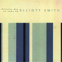 Elliott Smith - Division Day