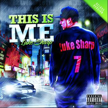 Luke Sharp - This Is Me (Deluxe Version)