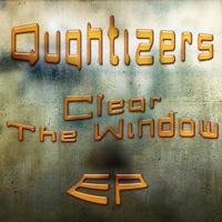 Quantizers - Clear the Window - EP
