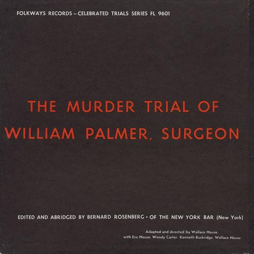 Eric House, Wendy Carter, Kenneth Buckridge, Wallace House MP3 Track The Prosecution: Dr. Alfred Taylor, Professor Robert Chris: Tison, Thomas Pratt: Solicitor, Thomas Smedon Strawbridge