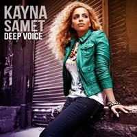 Kayna Samet - Deep Voice (Explicit)