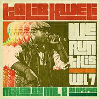 Talib Kweli - We Run This, Vol. 7 (Mixed by Mr. E of RPS Fam)