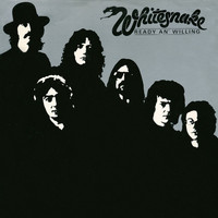 Whitesnake - Ready an' Willing (2013 Remaster)