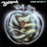 Whitesnake - Come An' Get It (Remastered)
