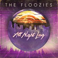 The Floozies - All Night Long