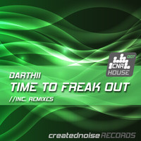 Darthii - Time to Freak Out (Remixes)
