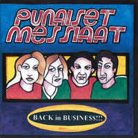 Punaiset Messiaat - Back in Business!!