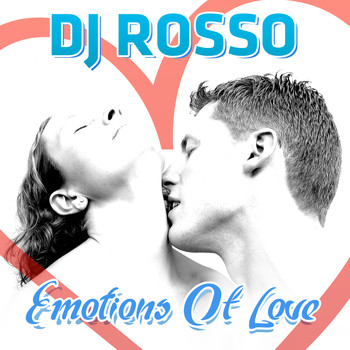 DJ ROSSO - Emotions of Love