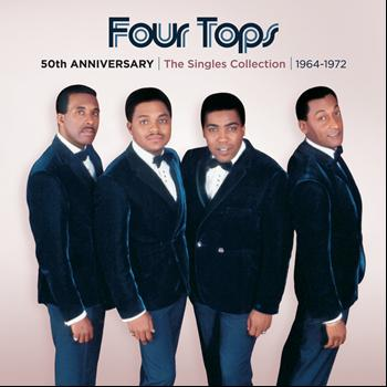 Four Tops - 50th Anniversary | The Singles Collection | 1964-1972