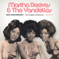 Martha Reeves & The Vandellas - 50th Anniversary | The Singles Collection | 1962-1972