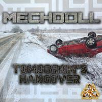 MechDoll - Tomorrow's Hangover