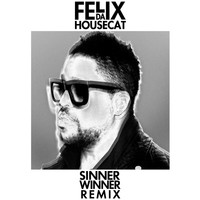 Felix Da Housecat - Sinner Winner (Eagles & Butterflies Remix)