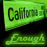 California Ave - Enough