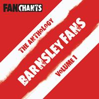 Barnsley FC Fans FanChants Feat. Tykes Fans - Barnsley FC Fans Anthology I (Real Football Tykes Songs) (Explicit)