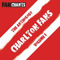Charlton Athletic Fans FanChants Feat. CAFC Fans - Charlton Athletic Fans Anthology I (Real Football CAFC Songs) (Explicit)