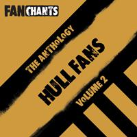 Hull City FC FanChants feat. HCFC Football Songs - Hull City FC Fans Anthology I (Real HCFC Football Songs) (Explicit)