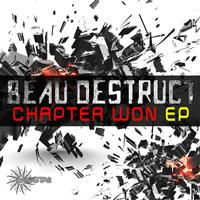 Beau Destruct - Chapter Won EP