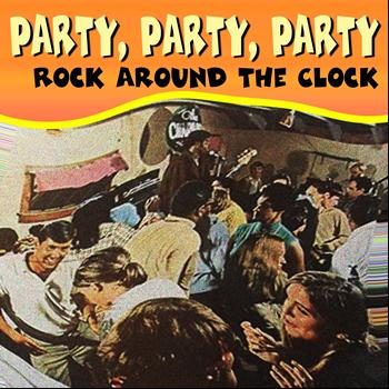 Various Artists - Party, Party, Party (Rock Around the Clock)