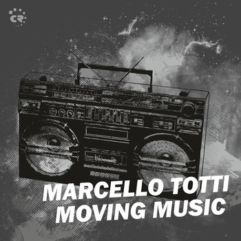 Marcello Totti - Moving Music