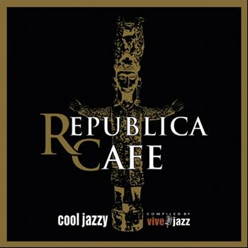 Varios Artistas - Republica Cafe Cool Jazzy