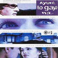 Shankar Ehsaan Loy - Kyun... Ho Gaya Na (Original Motion Picture Soundtrack)