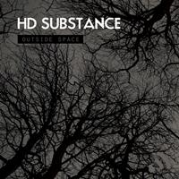 HD Substance - Outside Space