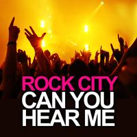 Rock City - Can You Hear Me