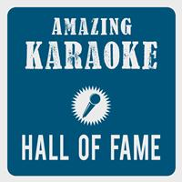 Amazing Karaoke - Hall Of Fame (Karaoke Version) (Originally Performed By The Script & will.i.am)