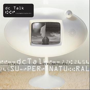 DC Talk - Supernatural (Remastered)